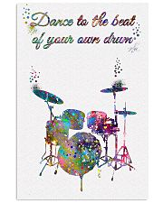 Drummer - Dance To The Beat Of Your Own Drum 11x17 Poster front