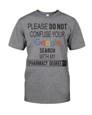 Pharmacist Do not Confuse Google Search  Classic T-Shirt thumbnail