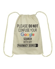 Pharmacist Do not Confuse Google Search  Drawstring Bag thumbnail