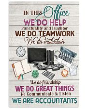 Accounting In This Office We Are Accountants  11x17 Poster front