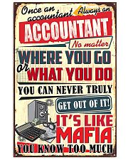 Accountant Never Truly Get Out Of It 11x17 Poster front