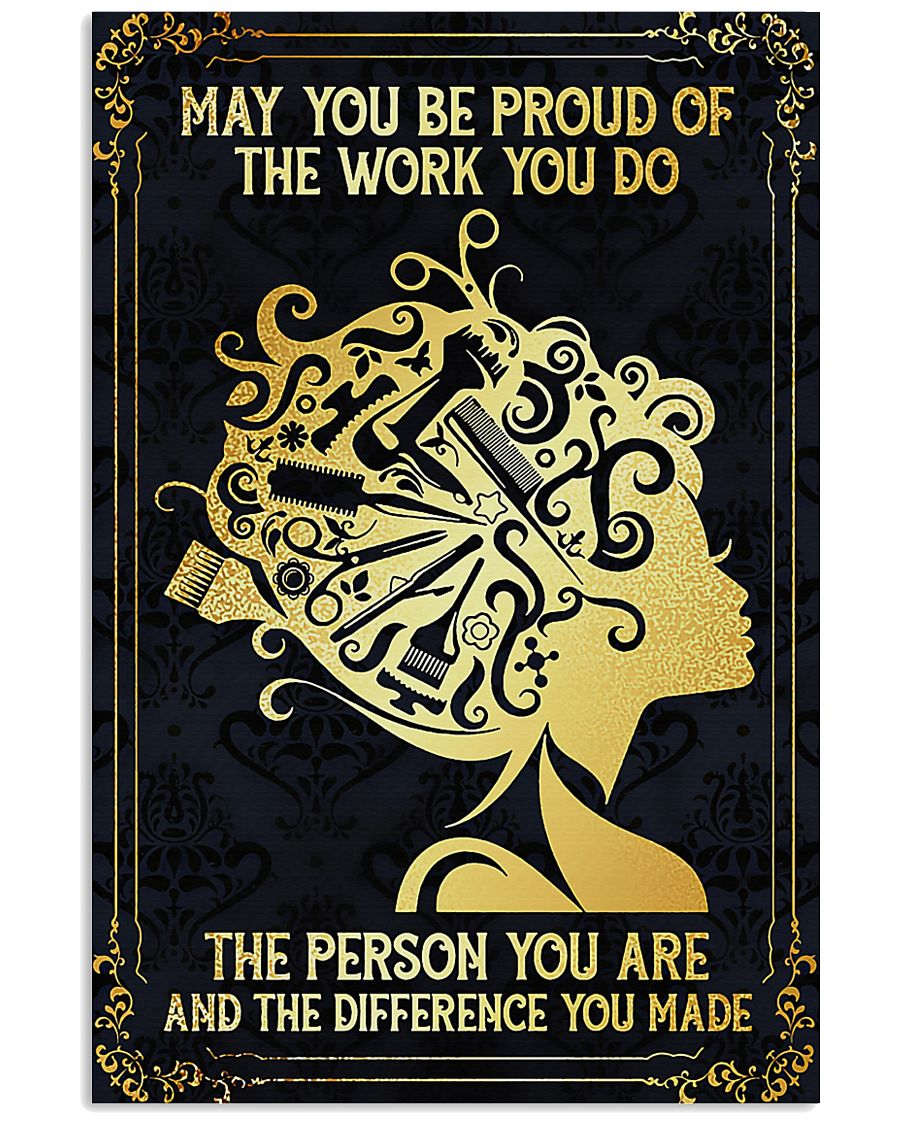 Proud Of Work Hairdresser 11x17 Poster