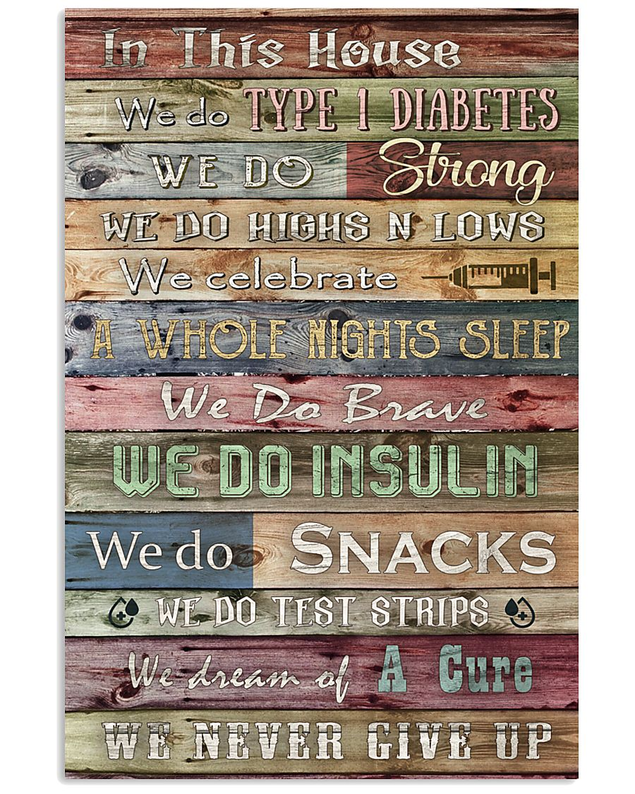 Diabetes In This House We Never Give Up 11x17 Poster