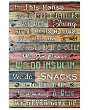 Diabetes In This House We Never Give Up 11x17 Poster front