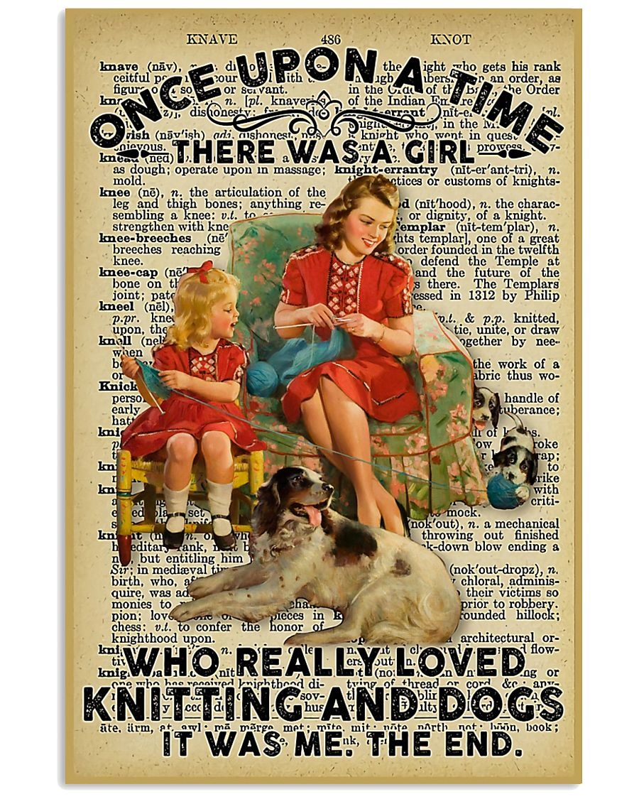 Knitting And Crochet - Love Knitting And Dogs 11x17 Poster