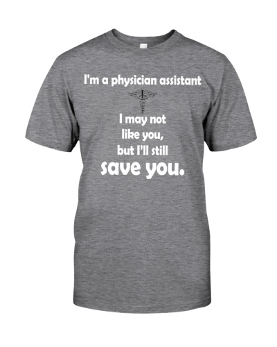 Physician Assistant I'll still save you
