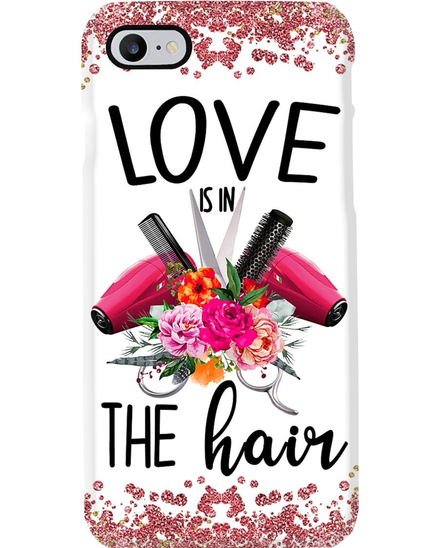 Hairdresser Love Is In The Hair Phone Case