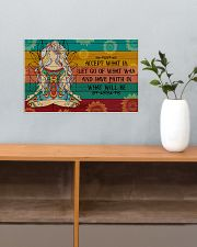 Yoga Have Faith In What Will Be 17x11 Poster poster-landscape-17x11-lifestyle-24