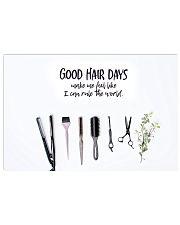 Hairdresser Good Hair Days 17x11 Poster front