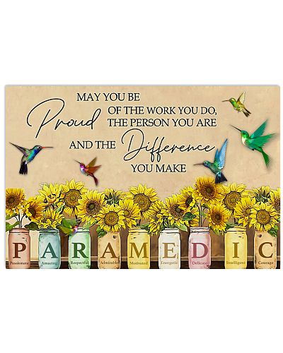 Paramedic May You Be Proud Of The Work You Do