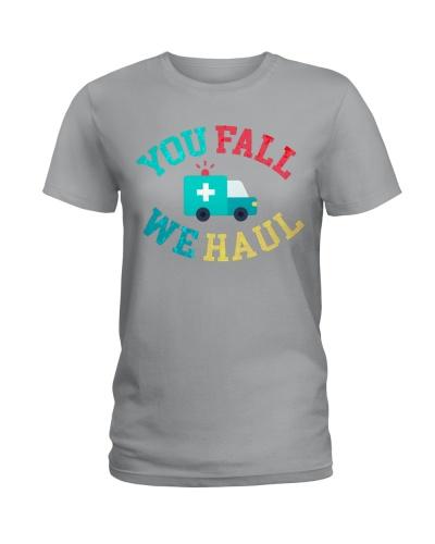 Paramedic You Fall We Haul