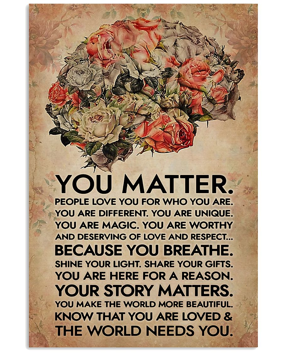 Social Worker You Matter That The World Needs You 11x17 Poster