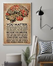 Social Worker You Matter That The World Needs You 11x17 Poster lifestyle-poster-1