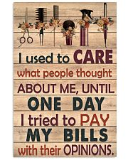 Hairdresser I used to care what people thought 11x17 Poster front