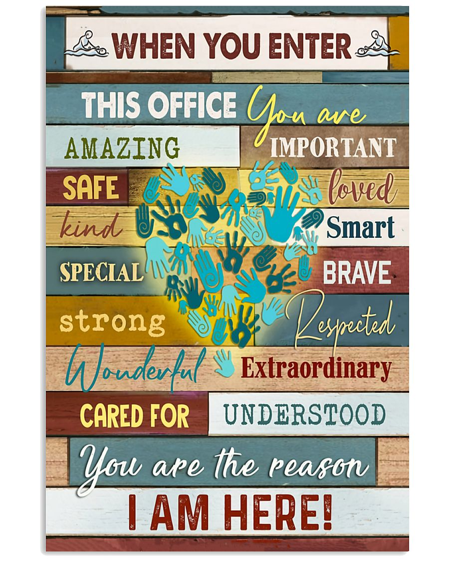 Massage Therapist  When you enter this office 11x17 Poster