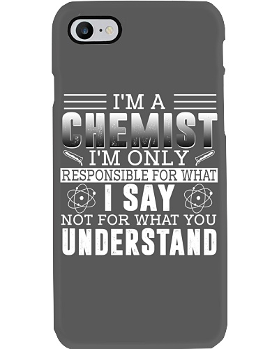 Chemist I'm responsible for what I say