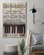 Piano Practice Until You Can't Get It Wrong 11x17 Poster lifestyle-poster-1