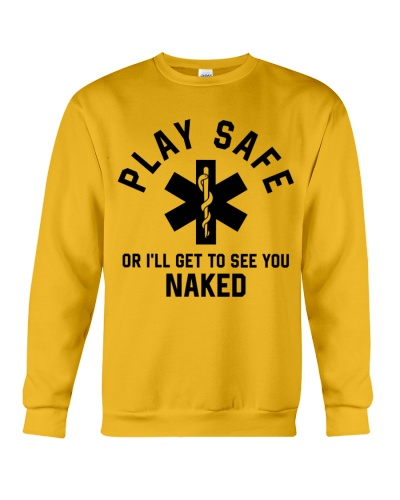 Paramedic Play Safe Or I'll Get To See You Naked