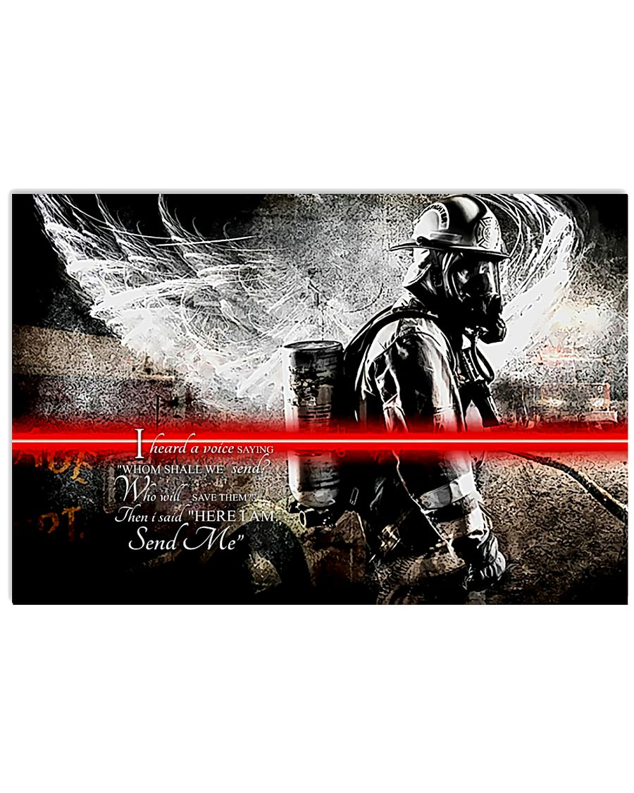 Firefighter I Heard A Voice Saying 24x16 Poster
