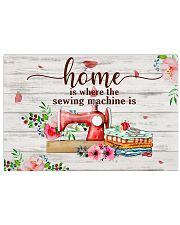 Home Is Where The Sewing Machine Is 17x11 Poster front