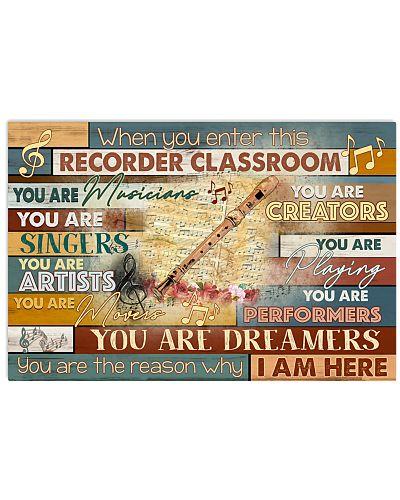 When you enter recorder classroom you are musician