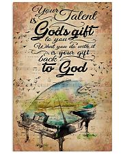 Piano Your Talent Is God's Gift 11x17 Poster front