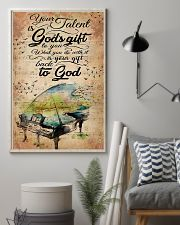 Piano Your Talent Is God's Gift 11x17 Poster lifestyle-poster-1