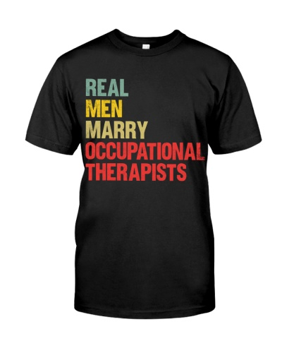 Real Men Marry Occupational Therapists