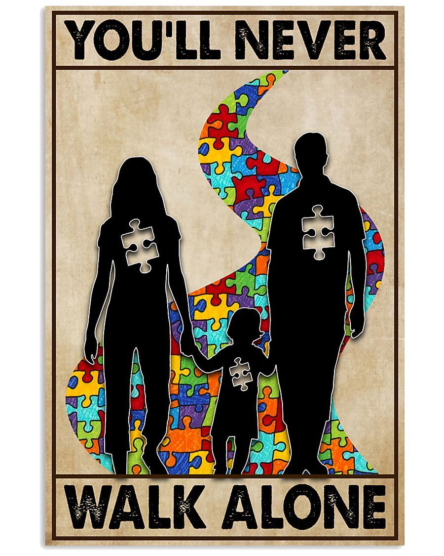Autism You Never Walk Alone 11x17 Poster