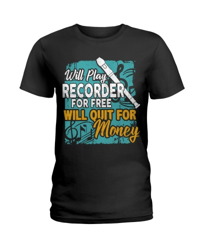 Recorder - Will quit for money