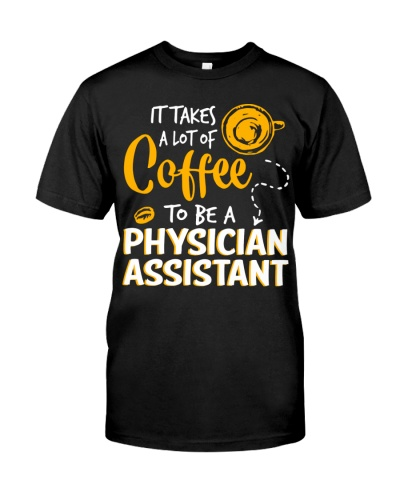 Physician Assistant - It takes a lot of coffee