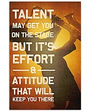 Saxophone - Talent may get you on the stage 11x17 Poster front