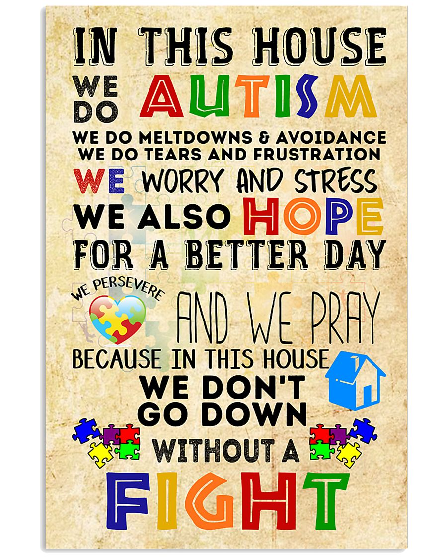 Autism Awareness In this house We do Autism Poster 24x36 Poster