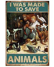 Veterinarian I Was Made To Save Animals 11x17 Poster front