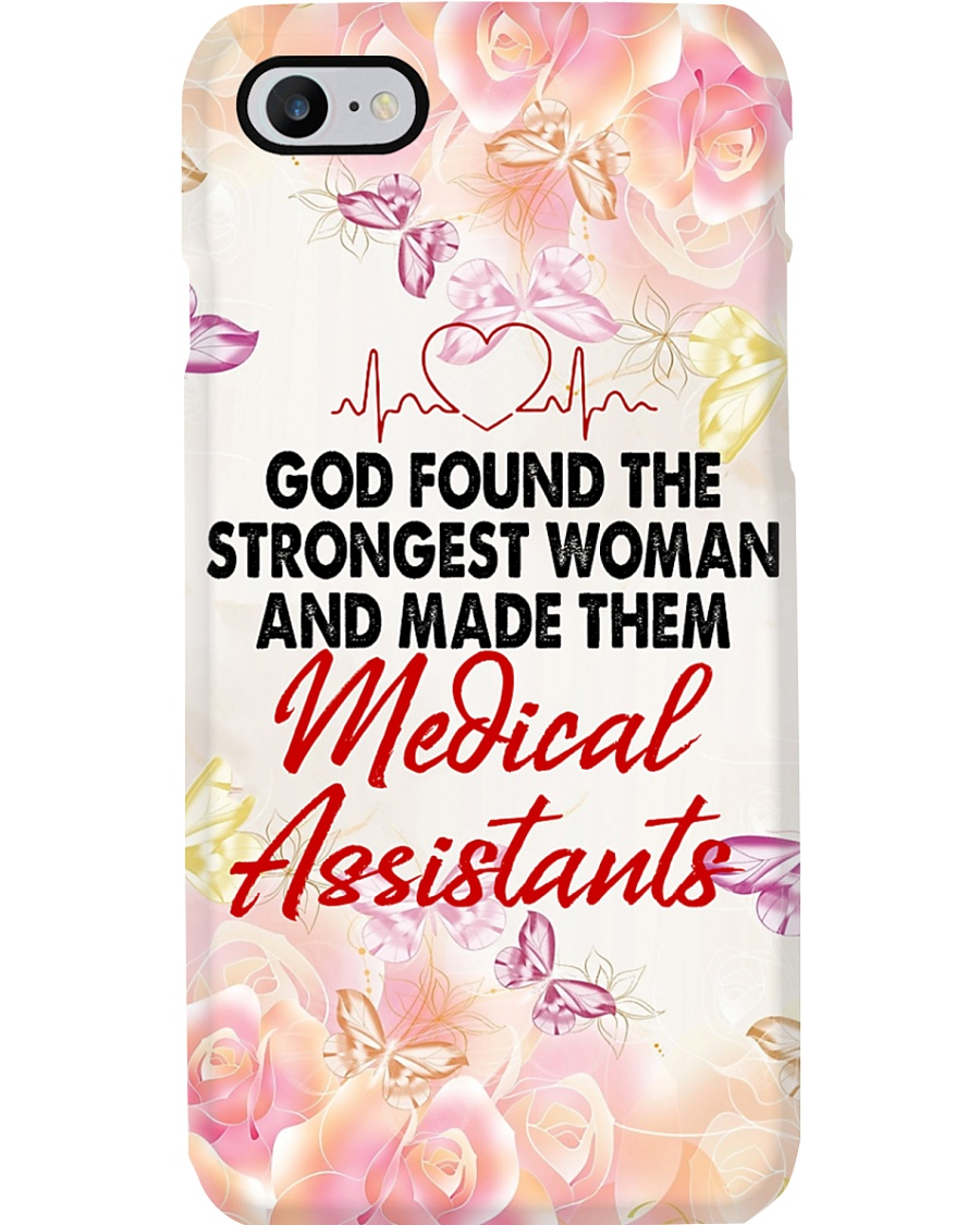 Medical Assistants - The strongest women Phone Case