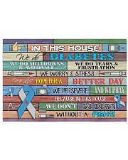 In This House We Do Diabetes  17x11 Poster front