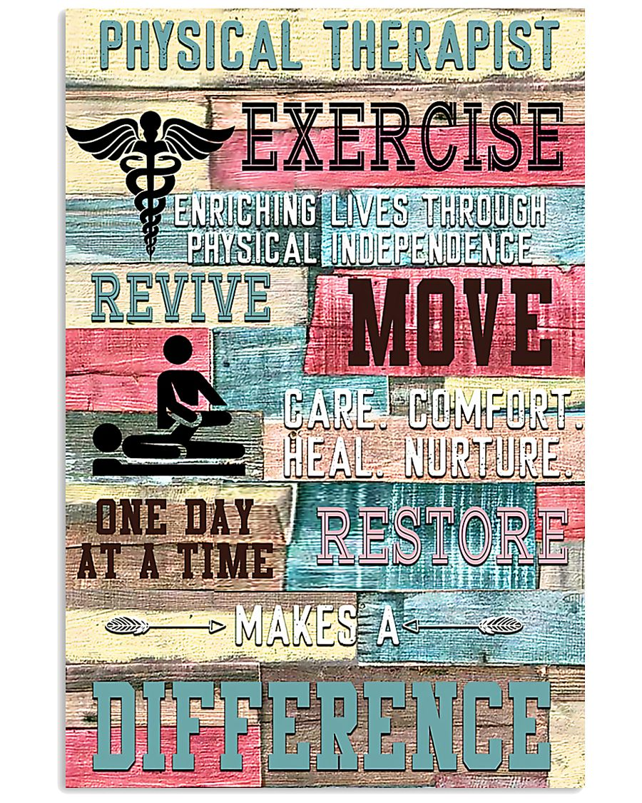 Physical Therapist Exercise Makes A Difference 11x17 Poster