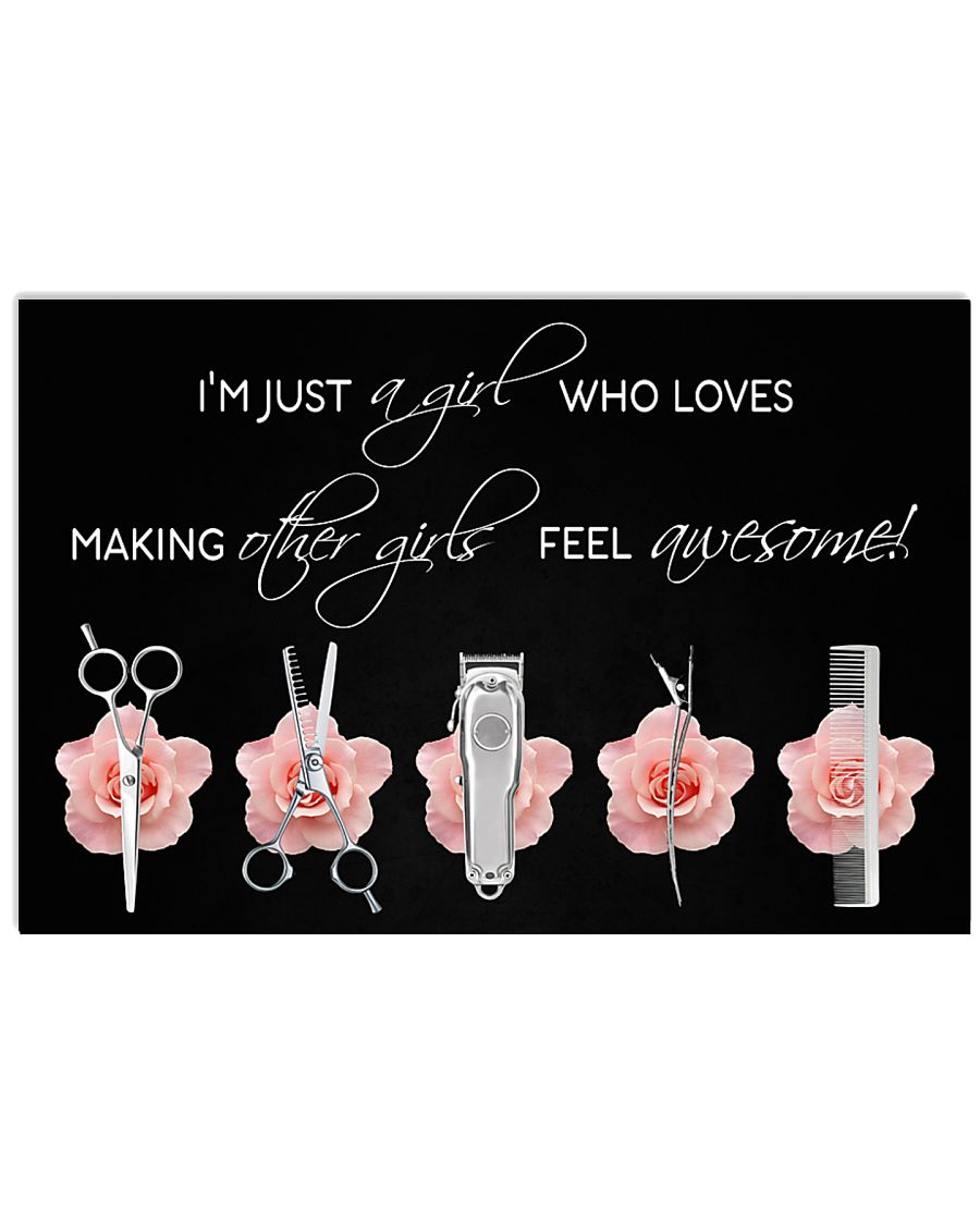 Hairdresser Loves Making Other Girls Feel Awesome 17x11 Poster