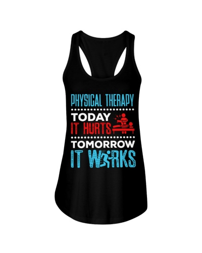 Physical Therapy Today It Hurts Tomorrow It Works