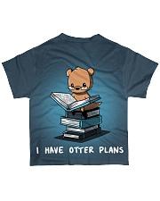 I have otter plans All-over T-Shirt back