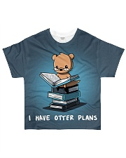 I have otter plans All-over T-Shirt front