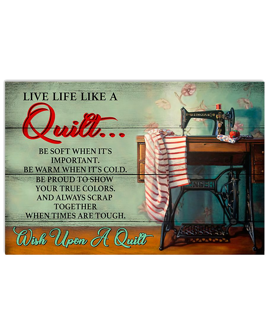 Live Life Like A Quilt Inspirational Sewing  17x11 Poster