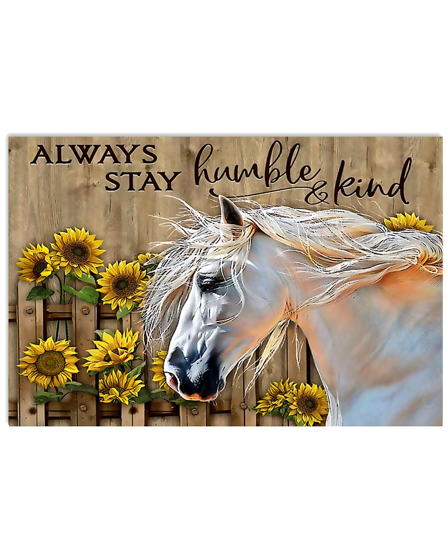 Horse Girl - Always stay humble and kind 17x11 Poster