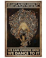 Ballet We Can Choose How We Dance To It 11x17 Poster front