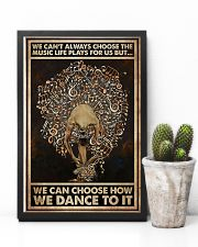 Ballet We Can Choose How We Dance To It 11x17 Poster lifestyle-poster-8