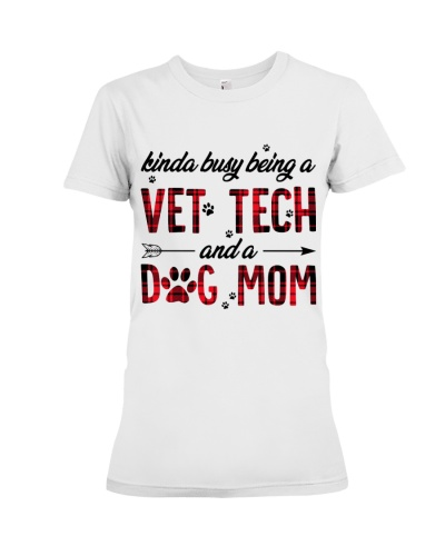 Vet tech kinda busy being a vet tech and a dog mom