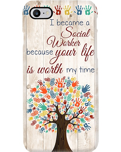 Social Worker Your Life Is Worth My Time