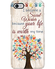 Social Worker Your Life Is Worth My Time Phone Case i-phone-7-case