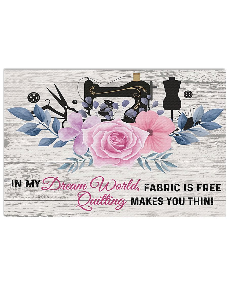 Sewing Quilting Makes You Thin 17x11 Poster