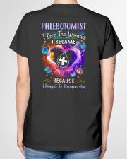 Phlebotomist - I love the woman I became Ladies T-Shirt garment-tshirt-ladies-back-01